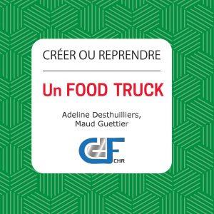 Créer ou Reprendre un Food Truck