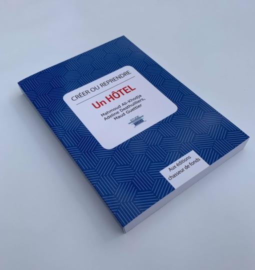 Livre «Créer ou reprendre un hôtel» – Format papier ou  e-book